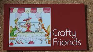 Crafty Friends Are open!